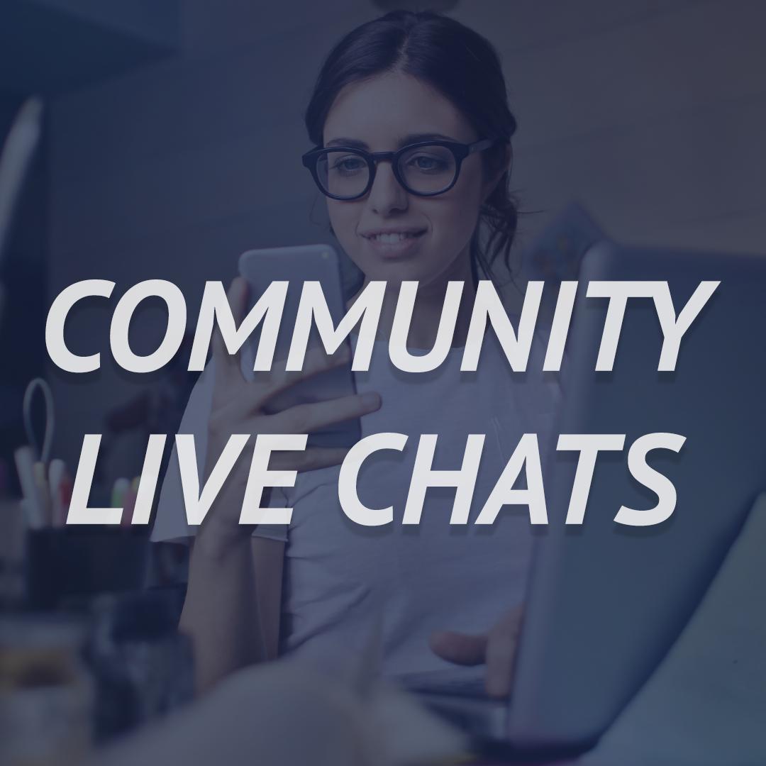 Community Live Chats